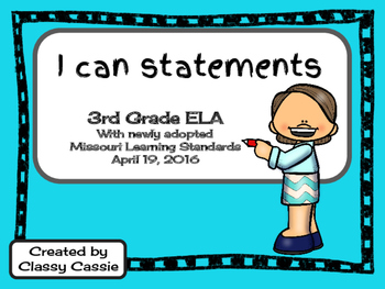 """3rd Grade ELA Missouri Learning Standards """"I can"""" Statements & Checklists"""