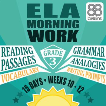 3rd Grade ELA Morning Work: Weeks 10-12 Mini-Bundle (CCSS)