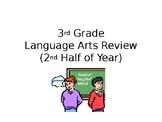 3rd Grade ELA Review-2nd Half of Year