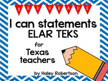 "3rd Grade ELAR ""I can"" statements- Chevron pattern (using TEKS)"