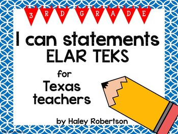 "3rd Grade ELAR ""I can"" statements- Circle pattern (using TEKS)"