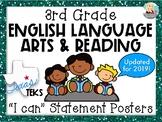 "3rd Grade ELAR TEKS ""I can"" Statement Posters"