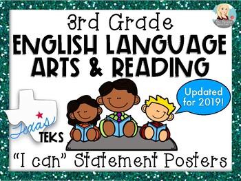 "3rd Grade ELAR TEKS ""I can"" Statement Posters"