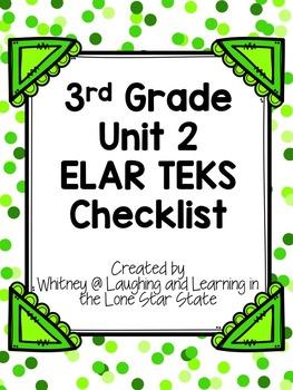 3rd Grade ELAR Unit 2 TEKS Checklist
