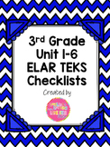 3rd Grade ELAR Units 1-6 TEKS Checklists Bundle