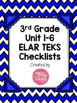 3rd Grade ELAR Units 1-6 TEKS Checklists Bundle