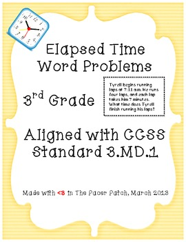3rd grade elapsed time word problems by the pacer patch tpt. Black Bedroom Furniture Sets. Home Design Ideas