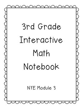 3rd Grade Engage NY Interactive Math Notebook Module 3