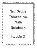 3rd Grade Engage NY Interactive Math Notebook Module 2