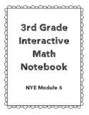 3rd Grade Engage NY Interactive Notebook Module 6