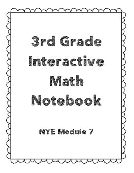 3rd Grade Engage NY Interactive Notebook Module 7