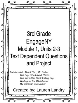 3rd Grade Engage NY Module 1, Unit 2 and 3 Text Dependent Questions and Project