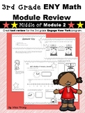 3rd Grade Engage New York (ENY) Math Module Review MIDDLE of Module 2