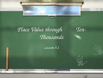 3rd Grade Everyday Math Lesson for 5.1 Place Value