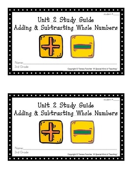 3rd Grade Everyday Math: Unit 2 Adding &Subtracting Whole Numbers Study Guide