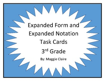 3rd Grade Expanded Form and Expanded Notation Game