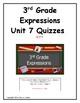 3rd Grade Expressions Unit 7 Quizzes