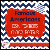 3rd Grade Famous American Task Rotation Choice Boards