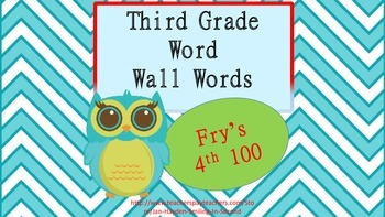 3rd Grade Word Wall/ Flashcards Fry's 4th 100 words. Owl Theme