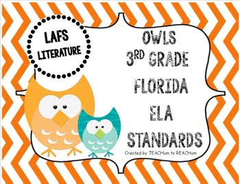3rd Grade Florida LAFS Literature Standards - OWL Theme