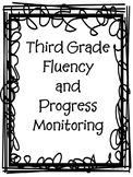 3rd Grade Fluency and Progress Monitoring
