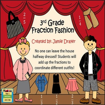Fraction Fashion, Adding Fractions: Unlike and Like Denominators!