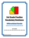 3rd Grade Fractions Vocabulary Dominoes (complete differentiated set)