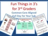 Fun Things in 3's - Common Core Aligned Full Day For Your Sub