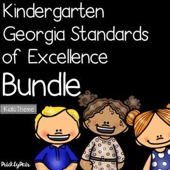 Kindergarten GSE Georgia Standards of Excellence Posters Bundle -Kids Theme