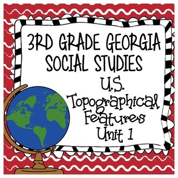 3rd Grade Georgia Social Studies - US Topographical Featur