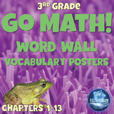 Go Math Word Wall Vocabulary Posters & Math Notebook Cards (3rd Grade)