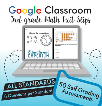 3rd Grade Google Classroom Math Exit Slips, Auto-Graded Exit Tickets, Digital