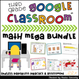 3rd Grade Google Classroom™ Math Mega {ENDLESS} Bundle