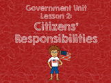3rd Grade Government Unit - Lesson 2 Pack: Citizens' Respo