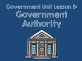 3rd Grade Government Unit Lesson 5 Pack: Government Authority