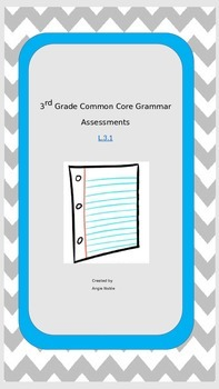 3rd Grade Grammar Assessments for Common Core Standard L.1