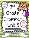 3rd Grade Grammar Unit 5: Comparatives and Superlatives