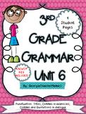 3rd Grade Grammar Unit 6: Commas in Addresses, Dialogue, and Capitalization