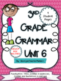 3rd Grade Grammar Unit 6: Commas in Addresses, Dialogue, a