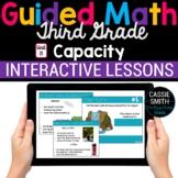 3rd Grade Math Capacity 3.MD.2 -Google Classroom