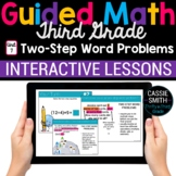 3rd Grade Guided Math -Google Classroom Unit 7 Two-Step Wo