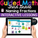 3rd Grade Math Naming Fractions 3.G.2 3.NF.1 -Google Classroom