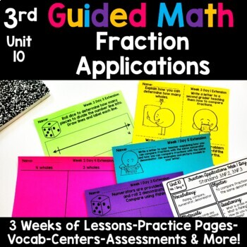 3rd Grade Guided Math -Unit 10 Fractions Applications