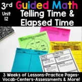 3rd Grade Guided Math -Unit 12 Time