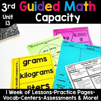 3rd Grade Guided Math -Unit 13 Capacity
