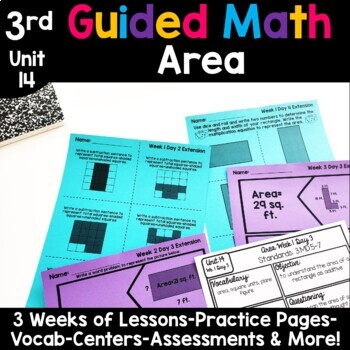 3rd Grade Guided Math -Unit 14 Area