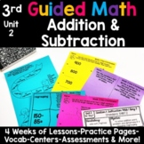 3rd Grade Guided Math -Unit 2 Addition and Subtraction