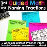 3rd Grade Guided Math -Unit 9 Naming Fractions