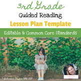 {Editable} 3rd Grade Guided Reading Lesson Plan Template (Common Core Aligned)