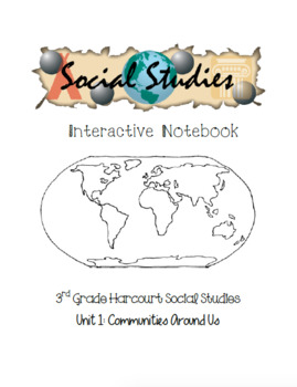 3rd Grade Harcourt Social Studies Interactive Notebook Unit 1